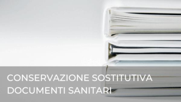 Conservazione sostitutiva documenti sanitari: cosa fare?