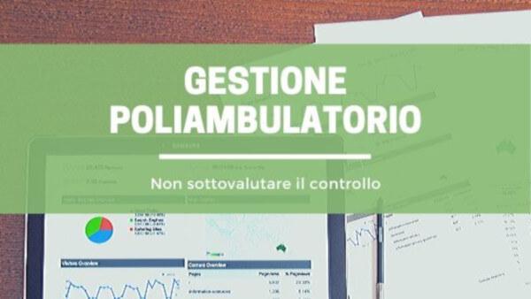 Gestione poliambulatorio: non sottovalutare il controllo