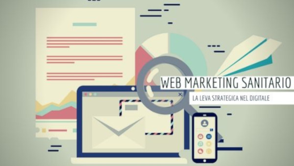 Web marketing sanitario: la leva strategica nel digitale