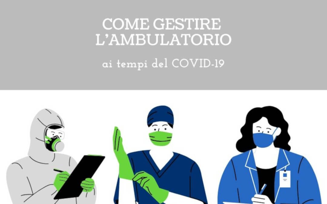 Come gestire l'ambulatorio ai tempi del Covid-19