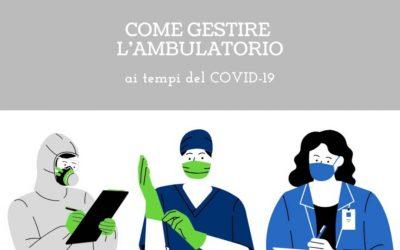 Come gestire l'ambulatorio ai tempi del Covid-19