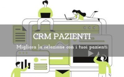 CRM pazienti: migliora la relazione con i tuoi pazienti
