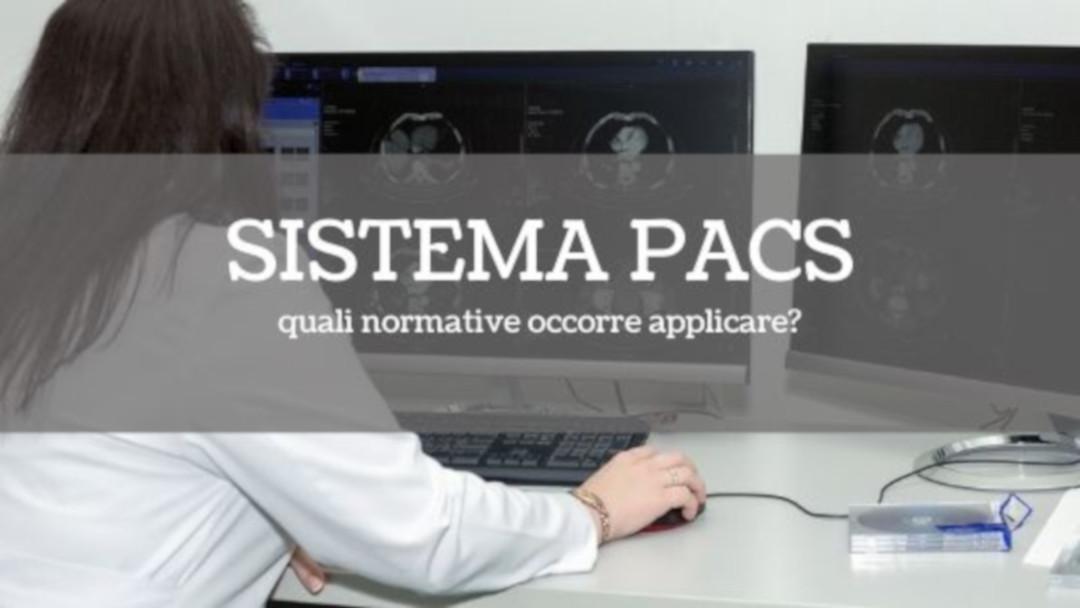 Sistema PACS: quali normative occorre applicare?
