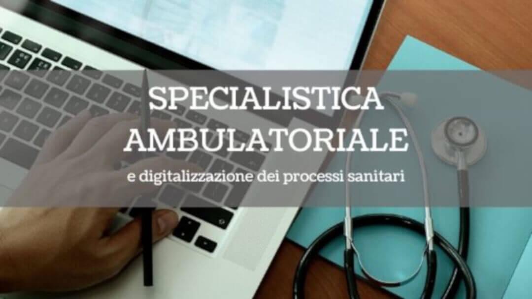 Specialistica_ambulatoriale_digitalizzazione_processi_sanitari
