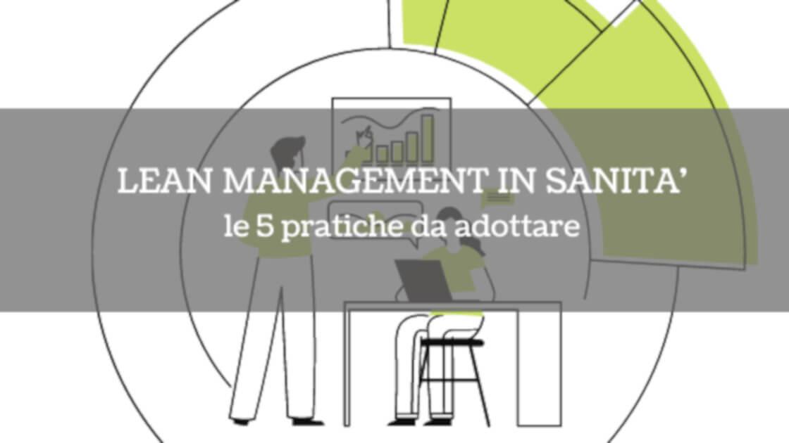 Lean management in sanità: 5 pratiche da adottare