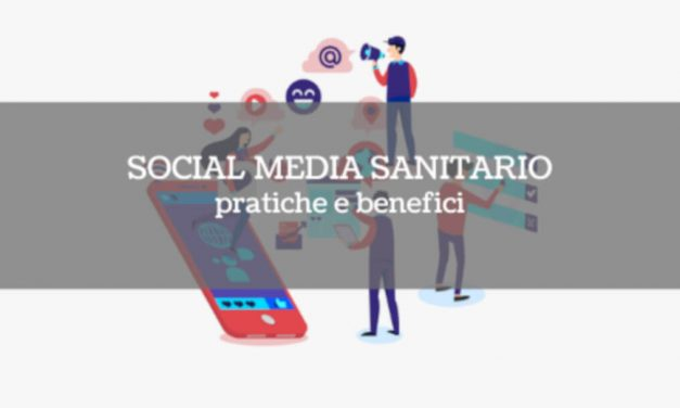 Social media sanitario: pratiche e benefici