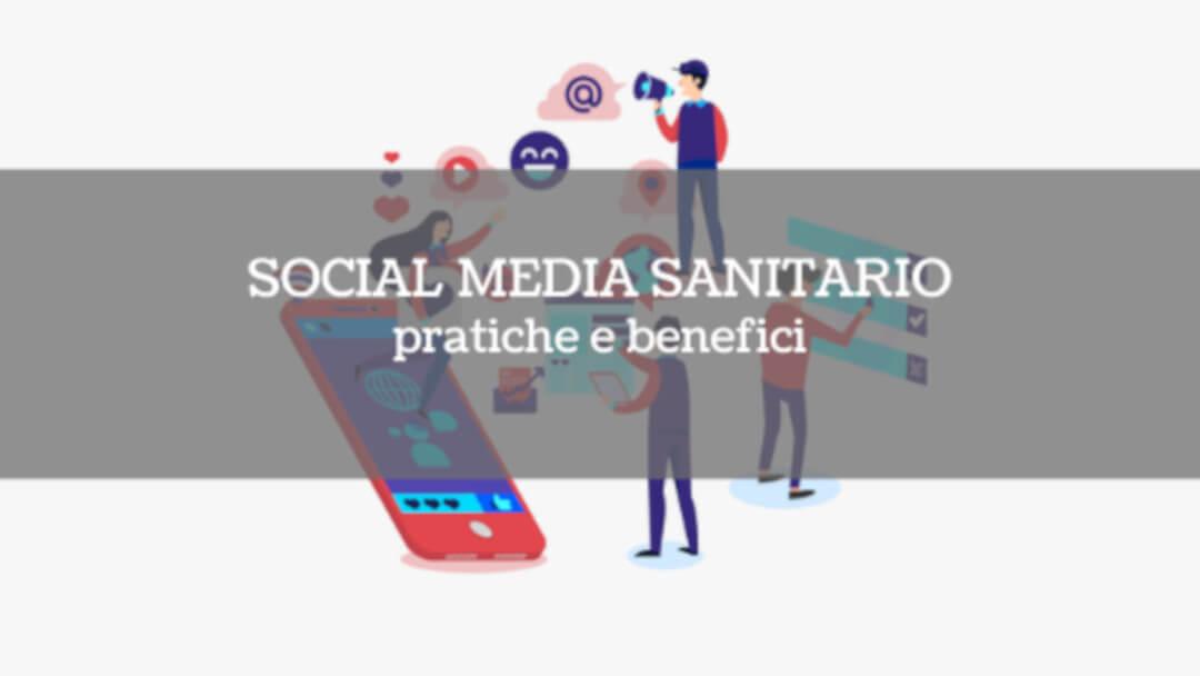 social_media_sanitario_pratiche_benefici