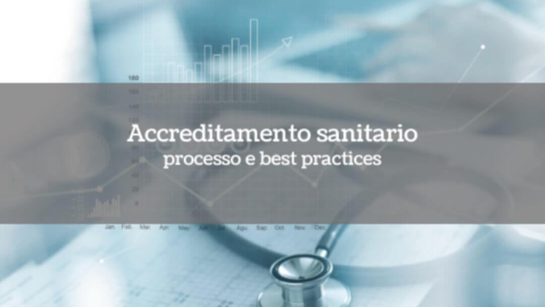 Accreditamento sanitario: processo e best practices