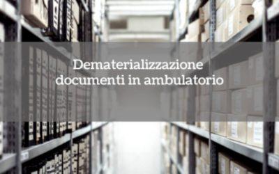 Dematerializzazione documenti in ambulatorio