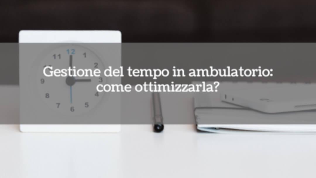 gestione_del_tempo_ambulatorio