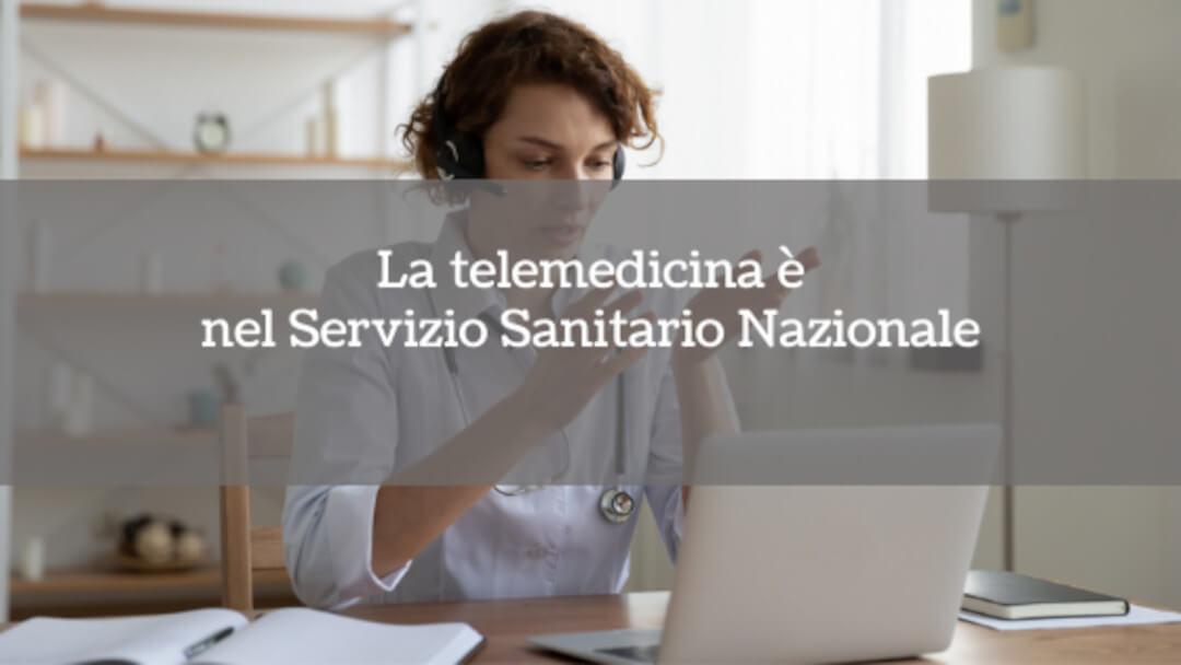 La telemedicina è nel Servizio Sanitario Nazionale