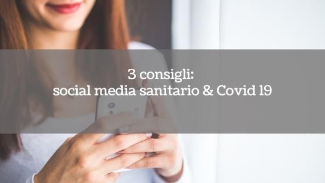 3 consigli: Come un ambulatorio dovrebbe utilizzare i social media durante il covid-19